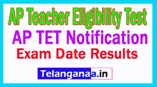 AP TET 2019 Notification AP Teacher Eligibility Test Online Application Form TET Exam Date