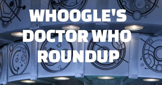 Doctor Who Weekly Roundup on Friday, December 16, 2016