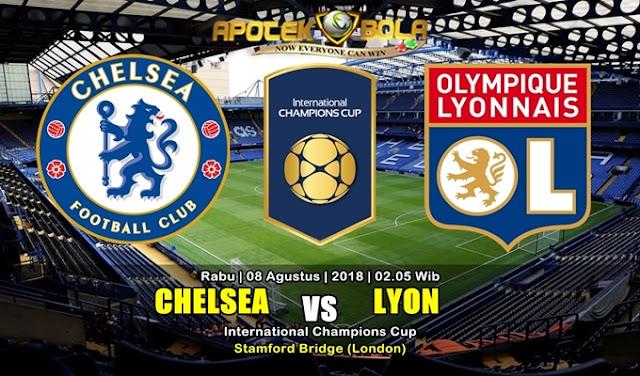 Prediksi Chelsea vs Lyon 8 Agustus 2018