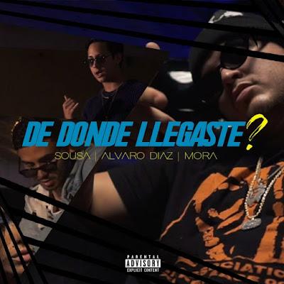 Single: Sousa feat. Álvaro Díaz & Mora - De Donde Llegaste? [2018]