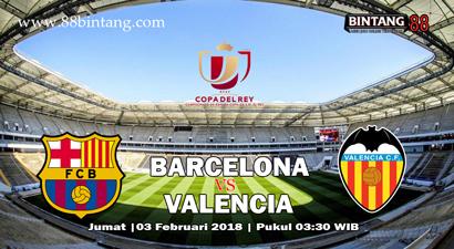 Prediksi Barcelona Vs Valencia 02 Februari 2018