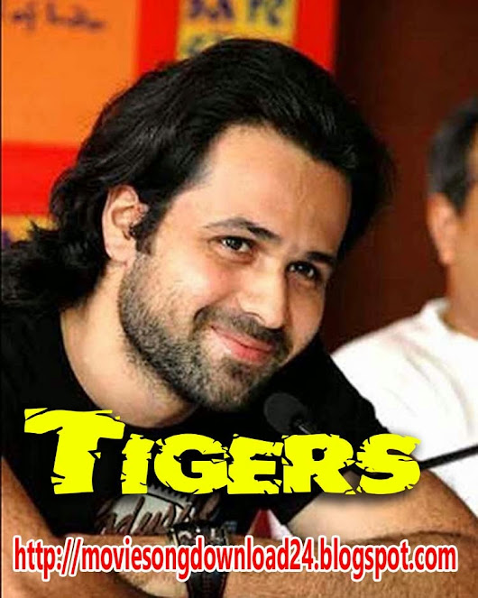 tigers emraan hashmi full movie free download