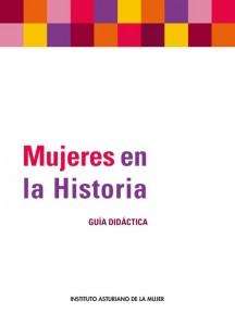 http://institutoasturianodelamujer.com/iam/wp-content/uploads/2010/02/Mujeres_en_la_Historia.pdf