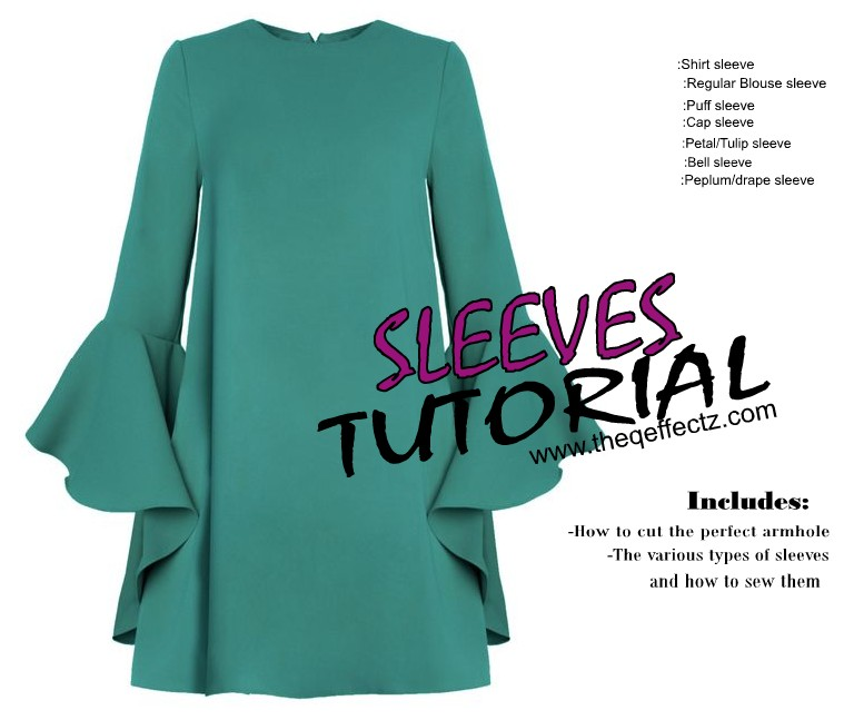 ALL SLEEVES TUTORIAL(Including How to cut the perfect armhole) – THE ...