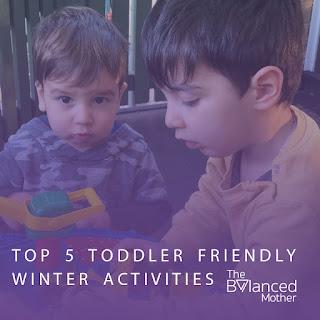 Top 5 toddler friendly winter activities