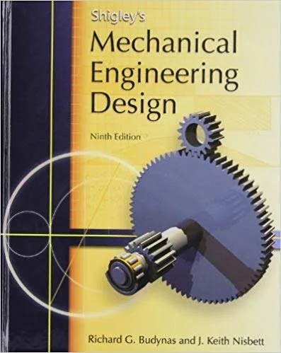[PDF] Shigley's Mechanical Engineering Design 9th Edition + Solutions Download