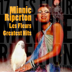 The 20 Greatest Songs Of All Time: 17. Les Fleurs (Minnie Riperton, 1971)