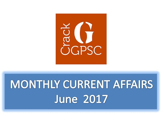 Crack GPSC Current Affairs Monthly - June 2017