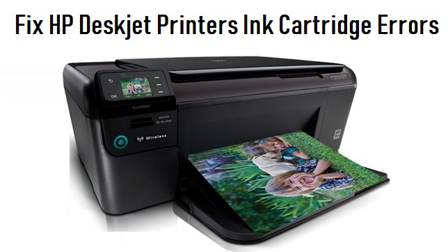 Fix HP Deskjet Printers Ink Cartridge Errors