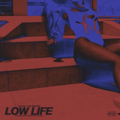 Download Lagu Future - Low Life ft. The Weeknd