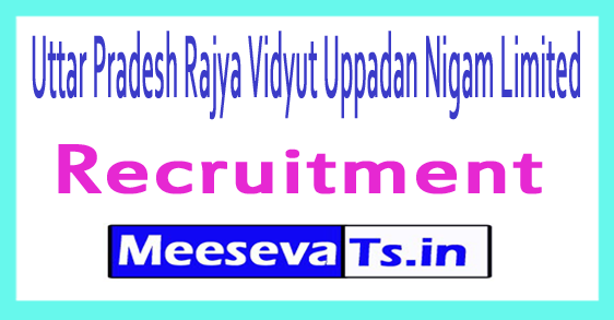 Uttar Pradesh Rajya Vidyut Uppadan Nigam Limited UPRVUNL Recruitment