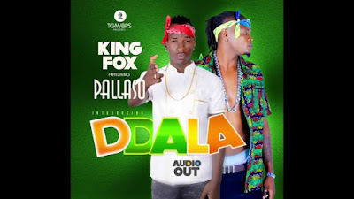 King Fox Ft Pallaso - DDALA.