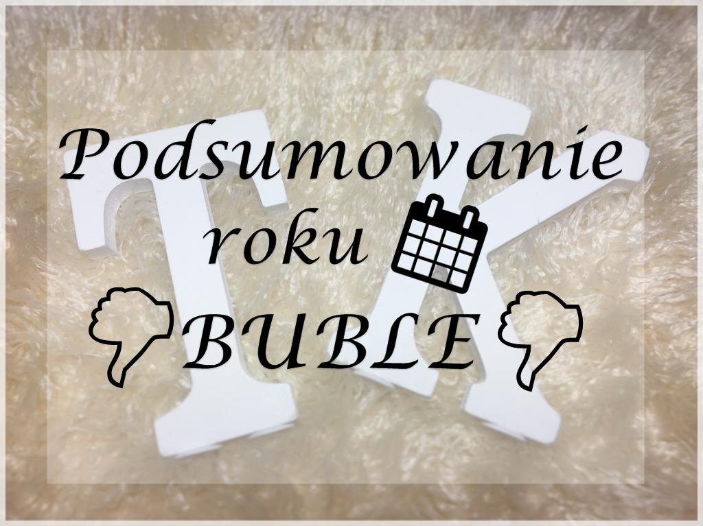 📅 👎 BUBLE ROKU 2016 👎 📅