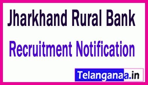Jharkhand Rural Bank Recruitment Notification