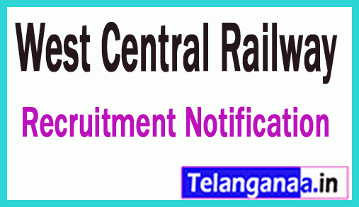 WCR West Central Railway Recruitment Notification