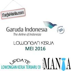 Lowongan Kerja Garuda Indonesia Mei 2016