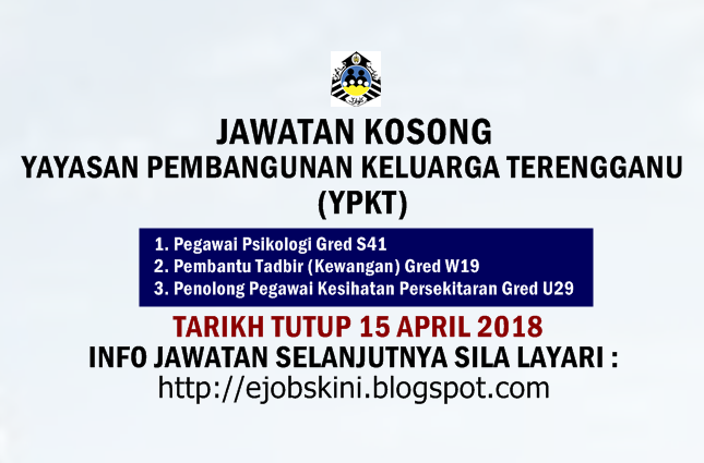 Jawatan Kosong Yayasan Pembangunan Keluarga Terengganu Ypkt 15 April 2018