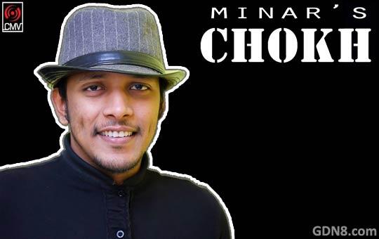 Minar's Chokh - Minar Rahman