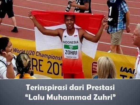 Terinspirasi dari Prestasi Lalu Muhammad Zuhri