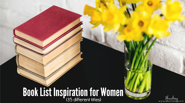 Check out this book list for women.  There are quite a few must read books on here with a total of 35 different titles.