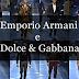Desfiles: Emporio Armani e Dolce & Gabbana