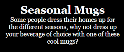 Seasonal Mugs