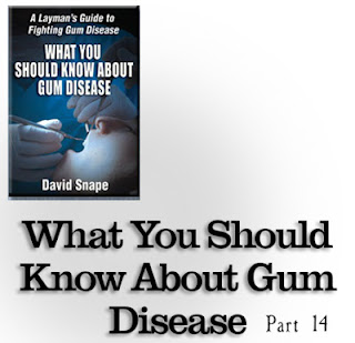 part 14 of the video series :  What You Should Know About Gum Disease