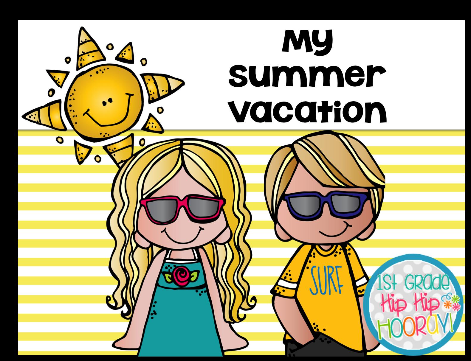 1st Grade Hip Hip Hooray My Summer Vacation Writing