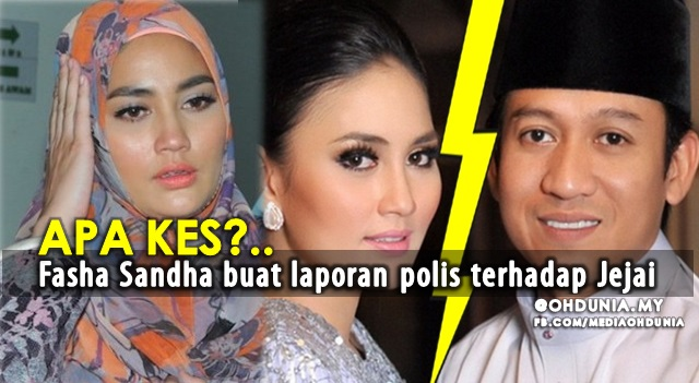 Apa Kes? Fasha Sandha Buat Laporan Polis Terhadap Jejai