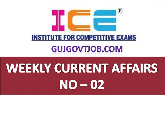 ICE Rajkot - ICE Magic Weekly Current Affairs Ank No - 02