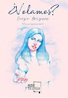 http://elcaosliterario.blogspot.com/2018/02/resena-volamos-diego-bergasa.html