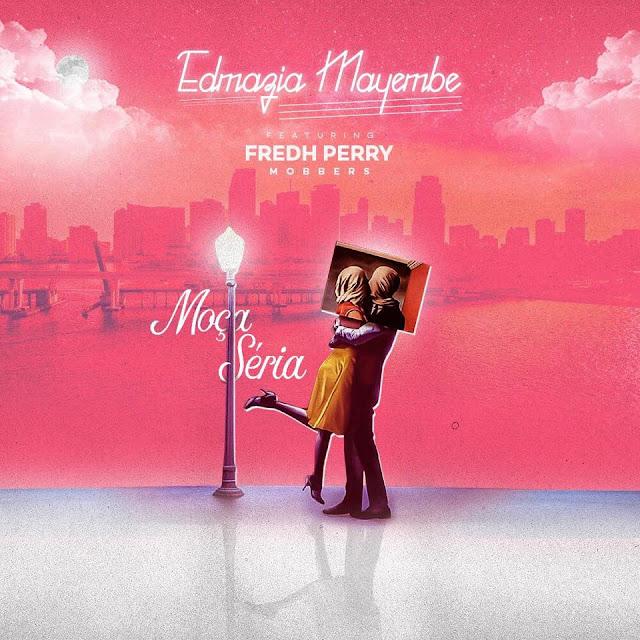 Edmazia Mayembe Feat. Fredh Perry