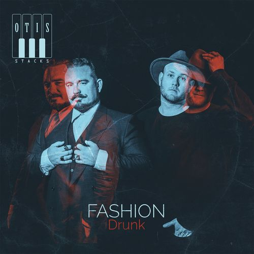 News du jour Fashion Drunk Otis Stacks