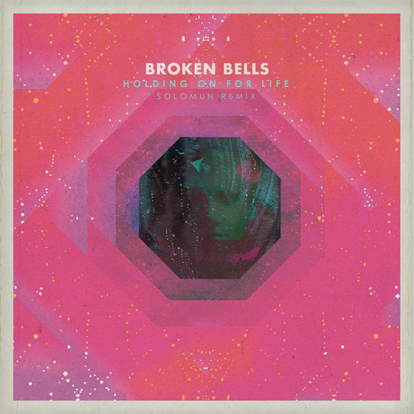 Broken Bells - Holding On for Life (Solomun Remix) - Single Cover
