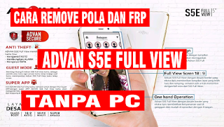 Cara Remove Pola dan FRP Advan S5E Full View