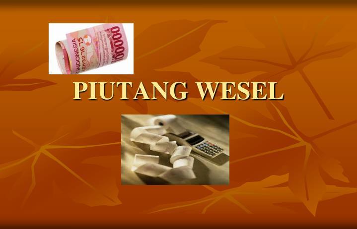 Pendiskontoan Piutang Wesel dan Wesel Tagih ~ Irma Triyani