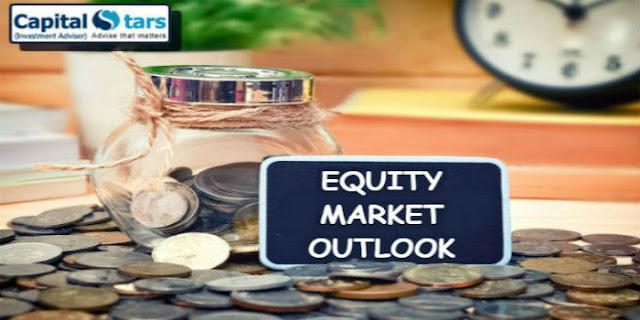 Capitalstars Updates: Equity Market Outlook