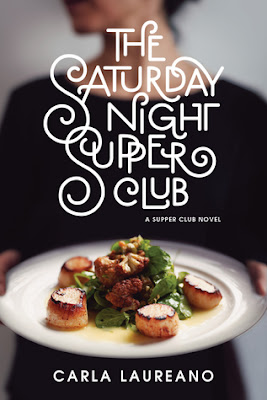 Heidi Reads... the Saturday Night Supper Club by Carla Laureano