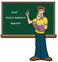 Soal Direct Indirect Speech dan Kunci Jawaban Part 1