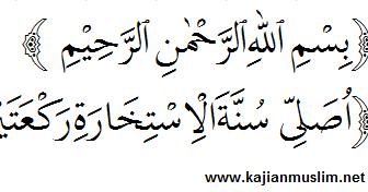 Niat Dan Doa Shalat Sunnah Istikharah Beserta Tata Cara