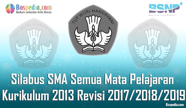 Silabus SMA Semua Mata Pelajaran Kurikulum 2013 Revisi 2017/2018/2019