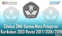 Lengkap - Silabus SMA Semua Mata Pelajaran Kurikulum 2013 Revisi 2017/2018/2019