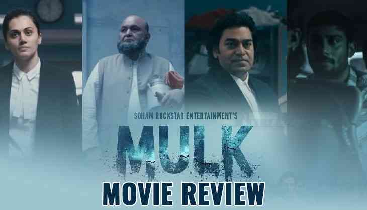 Mulk: Movie Budget, Profit & Hit or Flop on Box Office Collection