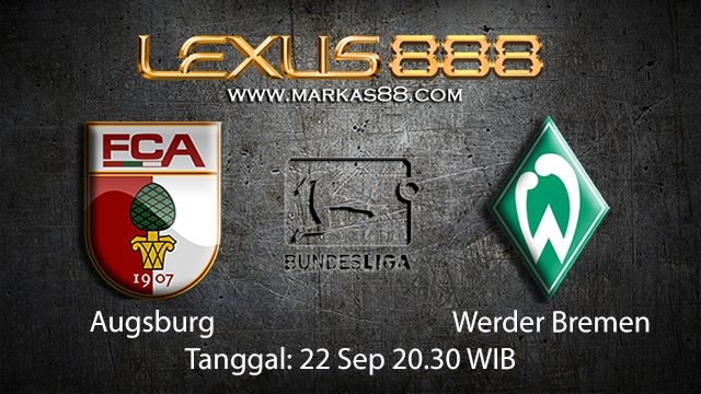 Prediksi Bola Jitu Augsburg vs Werder Bremen 22 September 2018 ( German Bundesliga )