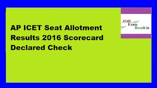 AP ICET Seat Allotment Results 2016 Scorecard Declared Check