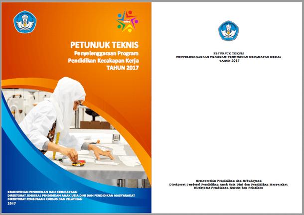 Juknis Penyelenggaraan Program Pendidikan Kecakapan Kerja Tahun 2017