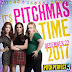 Pitch Perfect 3 | 22 December 2017