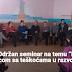 """Lukavac: Održan seminar na temu """"Metodika rada s djecom sa teškoćama u razvoju"""""""
