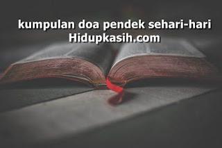 kumpulan doa pendek sehari-hari terbaik dan lengkap