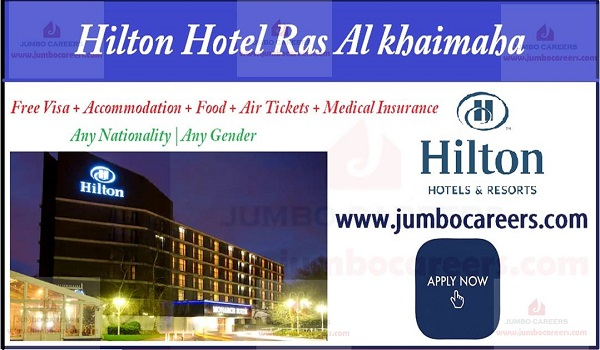 5 Star Hotel Hilton Ras Al Khaimah Jobs and Careers 2018-2019